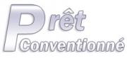 Le Prêt Conventionné (PC)