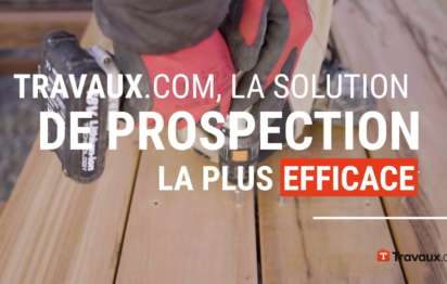 Travaux.com, la solution de prospection efficace : les professionnels en parlent !